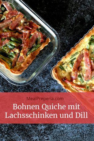 Bohnen Quiche mit Lachsschinken und Dill mealpreperia.com