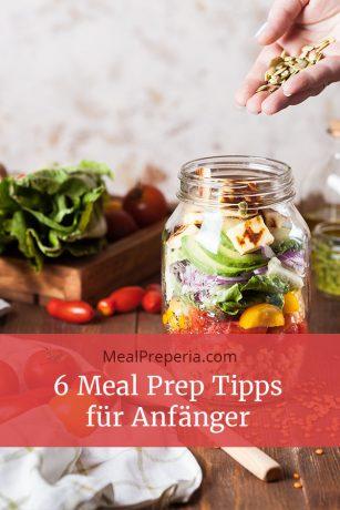 6 Meal Prep Tipps für Anfänger mealpreperia.com
