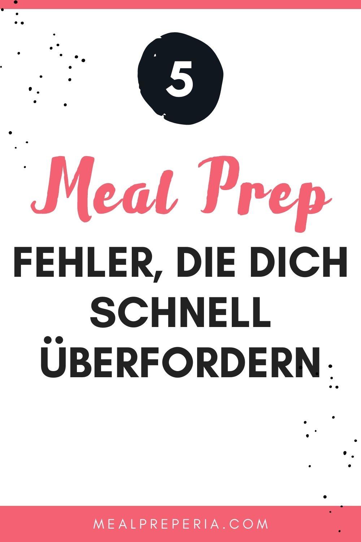 Pinterst Pin 5 Meal Prep Fehler, die dich schnell überfordern