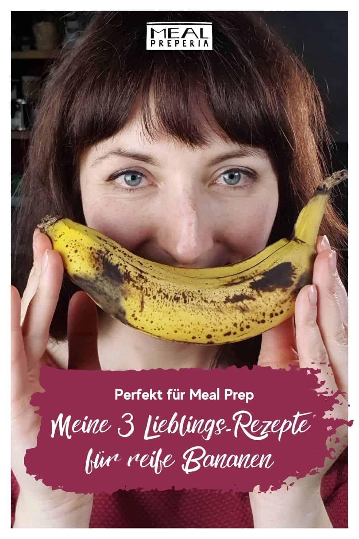 Meine 3 Lieblingsrezepte für reife Bananen_Pin